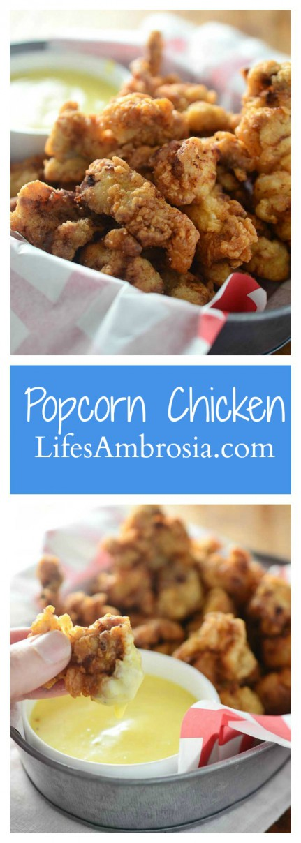 Crispy bite-size popcorn chicken will be a hit with the whole family!