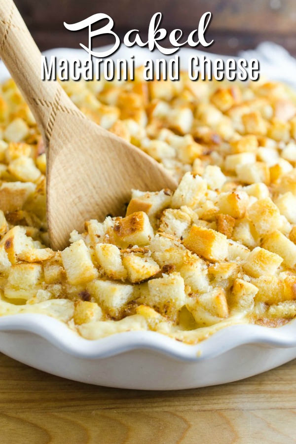 The BEST Baked Macaroni and Cheese. Two cheeses, topped with buttery bread crumbs and baked until bubbly.