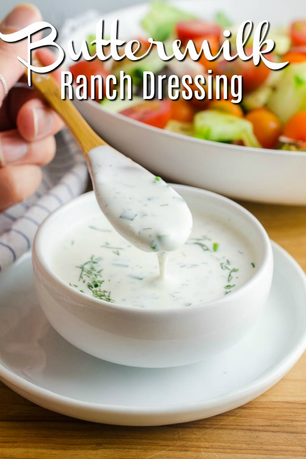 Buttermilk Ranch Dressing is classic for a reason! It is great on salads or as a dip for veggies. With just a few kitchen staples you can make your own!  #ranchdressing #buttermilkranchdressing #dressing