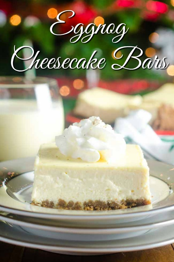 Eggnog Cheesecake Bars are Christmas dessert perfection! Silky, smooth and decadent! #cheesecake #eggnog #christmas #dessert