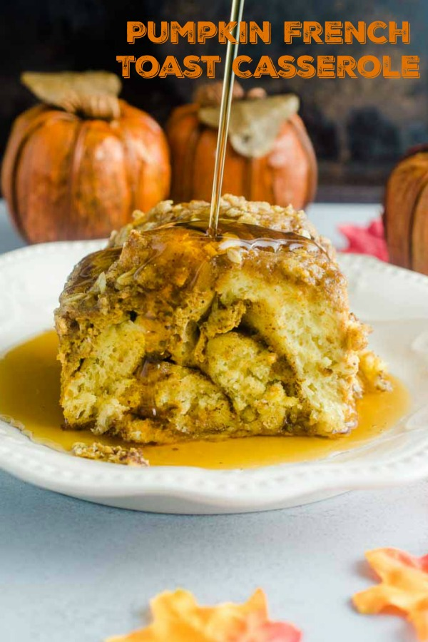 This Pumpkin French Toast Casserole just screams fall Sunday morning. The use of prepackaged cinnamon rolls makes it a snap to put together too!  #frenchtoastcasserole #breakfast #brunch
