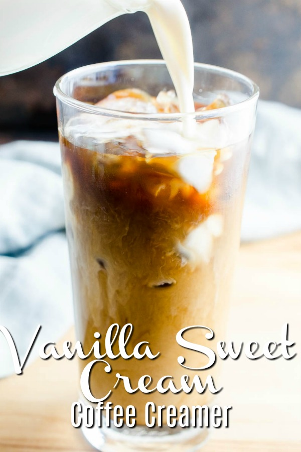 Sweeten up your coffee with this Homemade Vanilla Sweet Cream Coffee Creamer. It'll be your go to creamer for Iced Coffee!  #coffeecreamer #homemadecoffeecreamer #vanillasweetcream